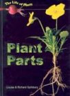 Plant Parts, Louise Spilsbury and Richard Spilsbury, 1403405042