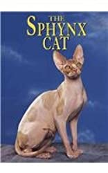 The Sphynx Cat (Learning about Cats)