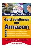 Das große Buch - Geld verdienen mit Amazon