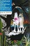 img - for LENGUAJE SIN PALABRAS EN EL HUMANO Y EL ANIMAL (Spanish Edition) book / textbook / text book