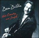 Hot Country & Single (Dean Dillon Cds compare prices)