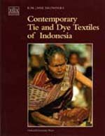 Contemporary Tie And Dye Textiles Of Indonesia
