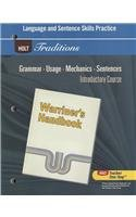 Language and Sentence Skills Practice: Support for Warriner's Handbook: Introductory Course (Holt Traditions Warriner's Handbook)