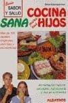 Cocina Sana Para Sus Hijos (Spanish Edition) by Albatros Ediciones