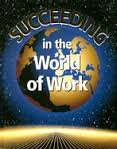 Succeeding in the World of Work, Grady Kimbrell and Ben S. Vineyard, 0028142233
