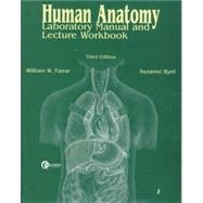 Human Anatomy: Laboratory Manual and Lecture Workbook