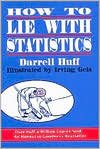 img - for How to Lie with Statistics (text only) by D. Huff,I. Geis book / textbook / text book