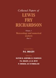 The Collected Papers of Lewis Fry Richardson - Volume 1, 2 Part Set: The Collected Papers of Lewis Fry Richardson 2 Part Paperback Set