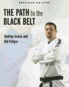 Brazilian Jiu-Jitsu: The Path to the Black Belt (Brazilian Jiu-Jitsu series)