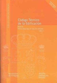 Código Técnico de la Edificación (CTE). Libro 7. Parte II, DB SI, Seguridad en caso de Incendio