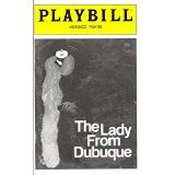 THE LADY FROM DUBUQUE - PLAYBILL - JANUARY 1980 (Dubuque From Lady)