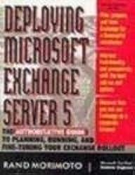 DEPLOYING MICROSOFT EXCHANGE SERVER 5