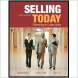 Selling Today by Manning, Gerald L., Ahearne, Michael L., Reece, Barry L.. (Prentice Hall,2011) 12th Edition