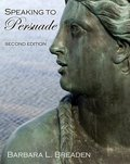 Speaking to Persuade, Breaden, Barbara, 0757565441