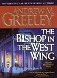 The Bishop in the West Wing: A Bishop Blackie Ryan Novel (Blackie Ryan Novels)