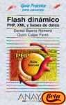 Flash Dinamico, Php, Xml Y Bases De Datos / Flash Dynamic, PHP XML and Data Bases (Guia Practica para Usuarios / Users Practical Guide) (Spanish Edition) by Anaya Multimedia-Anaya Interactiva
