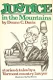 Justice in the Mountains, Deane C. Davis, 0933050062