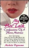img - for My Hot Talk: Confessions of a Phone Mistress book / textbook / text book