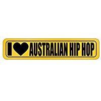 (I LOVE Australian Hip Hop - Music - Street Sign [ Decorative Crossing Sign Wall Plaque ])