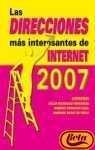 Las Direcciones Mas Interesantes De Internet 2007 / The Most Important Internet Directions 2007