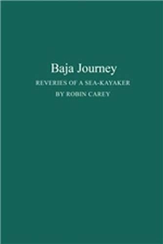 Download Baja Journey: Reveries of a Sea-Kayaker (In the Hist. of European Art; 8) pdf