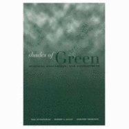 Shades of Green - Business , Regulation, & Environment (03) by Gunningham, Neil A - Kagan, Robert A - Thornton, Dorothy [Paperback (2003)]