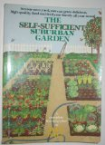 The Self-Sufficient Suburban Garden, Jeff Ball, 0345327020