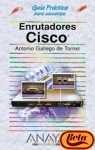 img - for Enrutadores Cisco Guia Practica (Guias Practicas/ Practical Guides) (Spanish Edition) book / textbook / text book