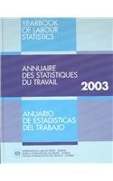 Yearbk Labor Stat 2003 (Yearbook of Labour Statistics, 62nd Ed) by Brand: Routledge