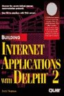 Building Internet Apps with Delphi, Davis Chapman, 0789707322