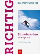 Richtig Snowboarden: Der 3-Tage-Kurs