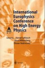 International Europhysics Conference on High Energy Physics : Proceedings of the International Europhysics Conference on High Energy Physics Held at Jerusalem, Israel, 19-25 August 1997, International Europhysics Conference on High Energy Physics Staff, 3540649700