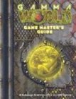 Gamma World: Game Masters Guide (Gamma World d20 3.5 Roleplaying)