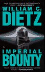Imperial Bounty, William C. Dietz, 044136697X