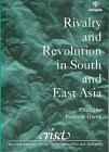 Rivalry and Revolution in South and East Asia, Partha S. Ghosh, 1855219123