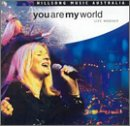Hillsong Music Australia: You Are My World by Hillsong
