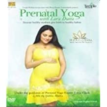 Prenatal Yoga with Lara Dutta: Because Healthy Mothers Give Birth to Healthy Babies by Saregama India Limited