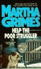 Help the Poor Struggler, Martha Grimes, 0440135842