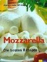 Mozzarella: Die besten Rezepte
