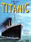 Draw the Titanic by Andrew Staiano (1999-04-03) (Draw The Titanic compare prices)