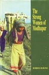 The strong women of Modhupur