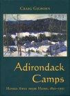 Adirondack Camps: Homes Away from Home, 1850-1950 (Adirondack Museum (Adirondack Mountains New York Art)