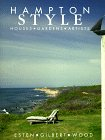 Hampton Style, John Esten and Rose B. Gilbert, 0316249890