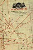 Black Empire: The Masculine Global Imaginary of Caribbean Intellectuals in the United States, 1914-1962 (New ()