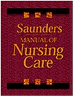 Saunders Manual of Nursing Care, 1e by Brand: Saunders