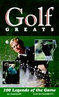 Golf Greats, Al Barkow and David Barrett, 0451194543