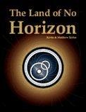 Land of No Horizon