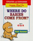 Where Do Babies Come From?, Ruth Hummel, 0570035538