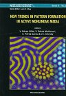 New Trends in Pattern Formation in Active Nonlinear Media, Villar, V. P. and Munuzuri, V. P., 9810221797