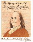 The Many Lives of Benjamin Franklin, Aliki, 0671664913